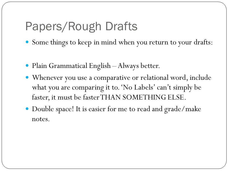 Papers/Rough Drafts We can never prove anything.