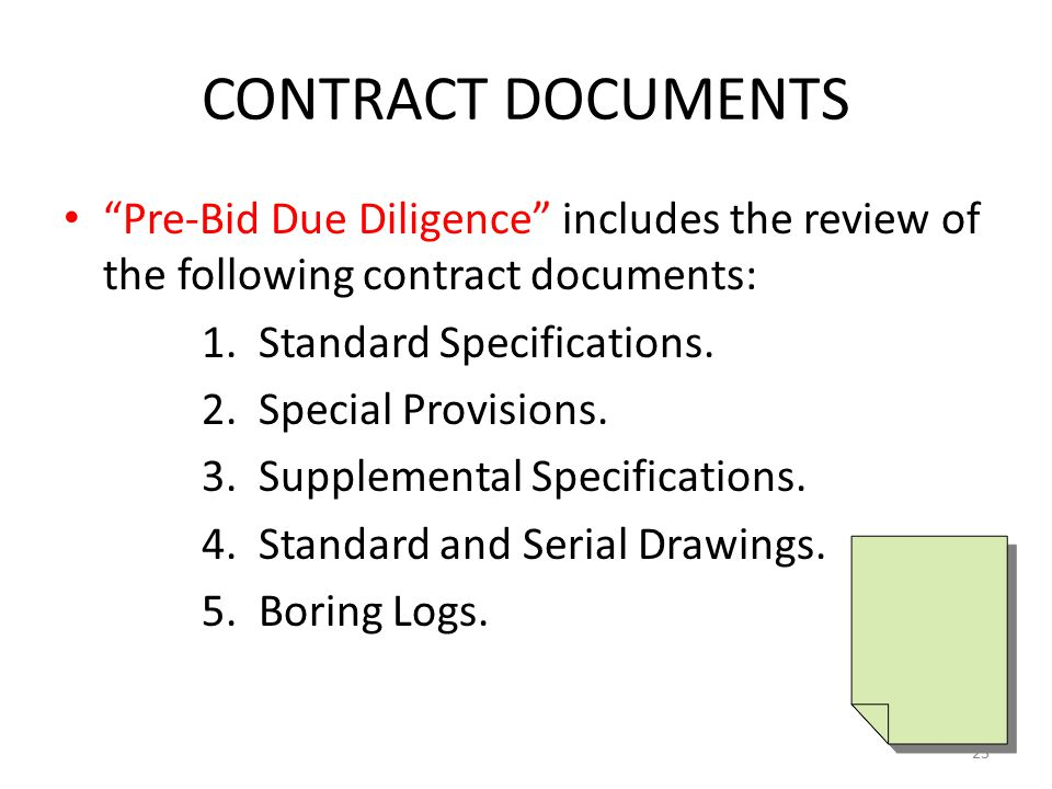 CONTRACT DOCUMENTS Pre-Bid Due Diligence includes the review of the following contract documents: 1.