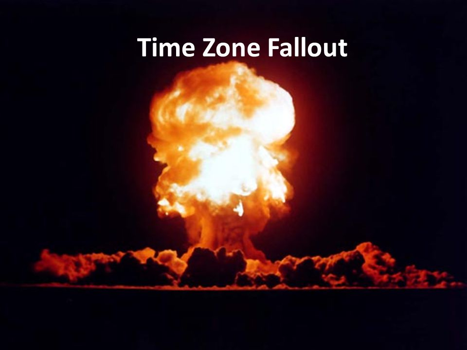 Time Zone Fallout