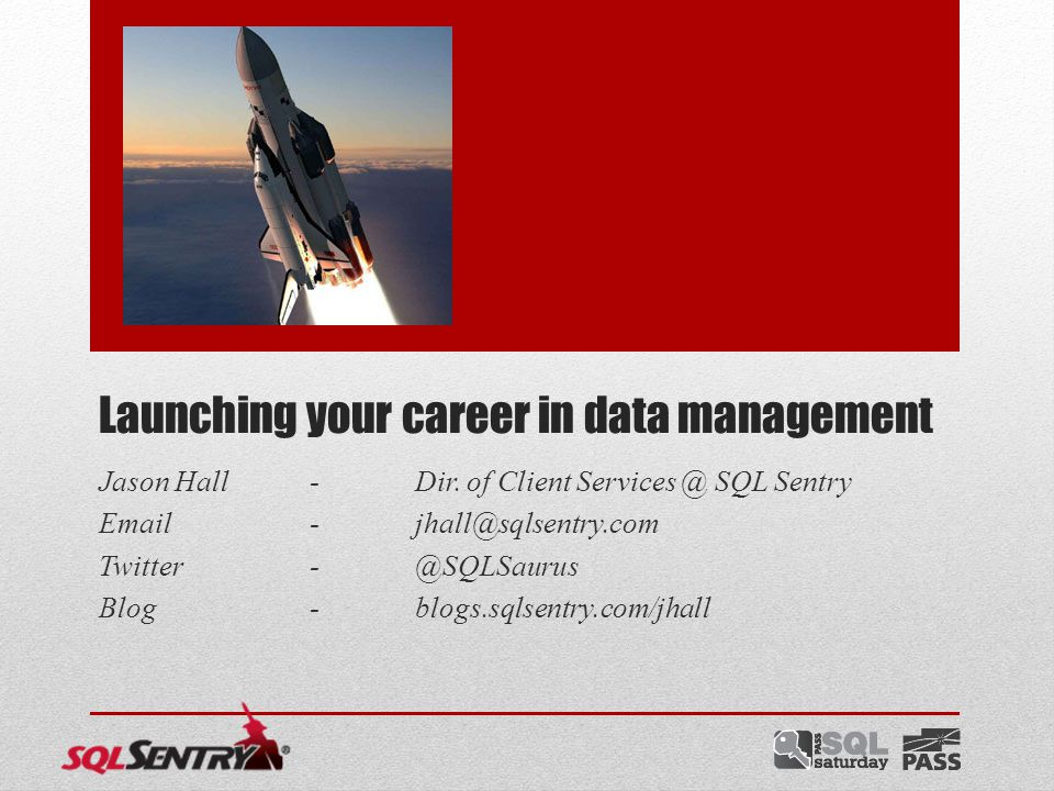 Who am I.Director of Client Services @ SQL Sentry, Inc.