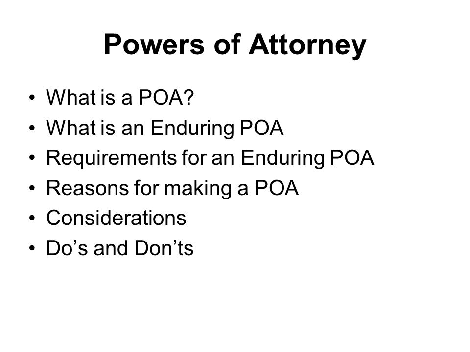 What is a POA.
