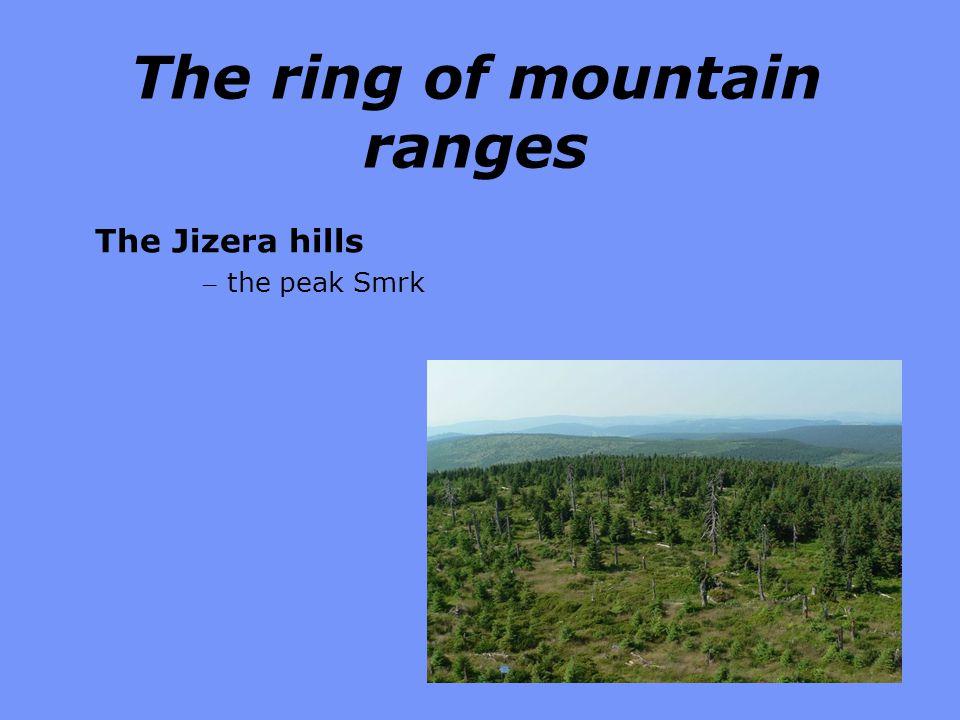 The ring of mountain ranges The Jizera hills – the peak Smrk