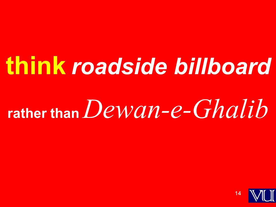 14 think roadside billboard rather than Dewan-e-Ghalib