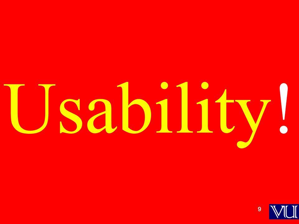 9 Usability!