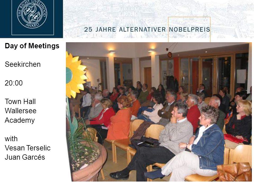 Day of Meetings Seekirchen 20:00 Town Hall Wallersee Academy with Vesan Terselic Juan Garcés