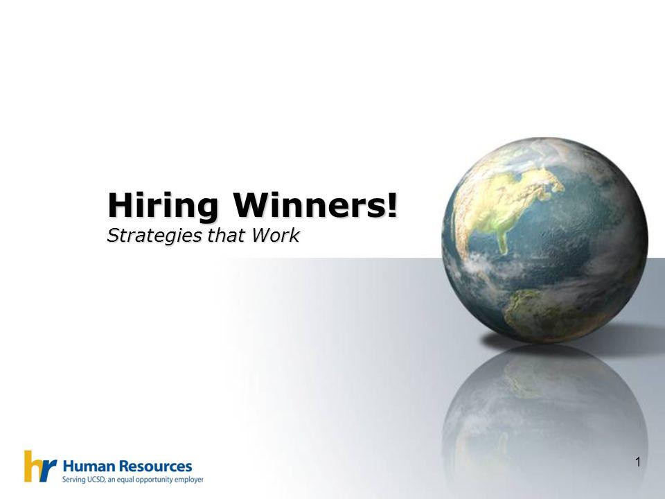 1 Hiring Winners! Strategies that Work