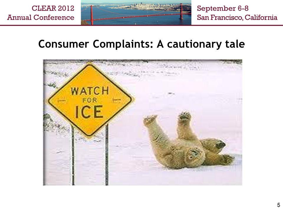 Consumer Complaints: A cautionary tale 5