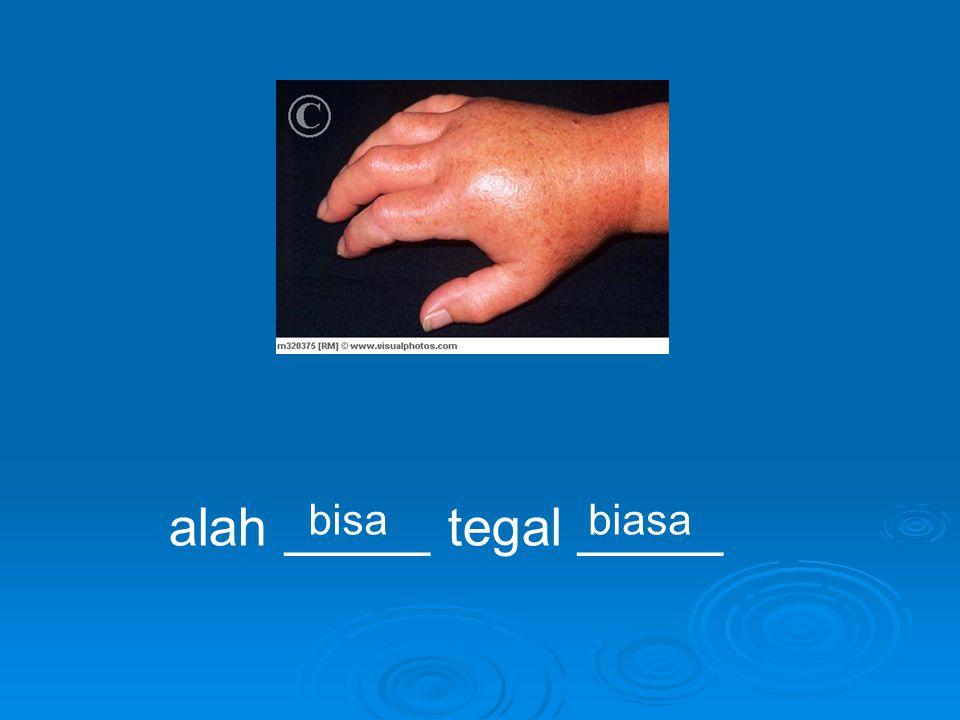 alah _____ tegal _____ bisabiasa