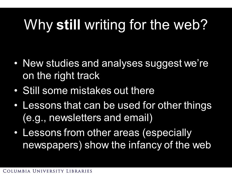 Why still writing for the web.