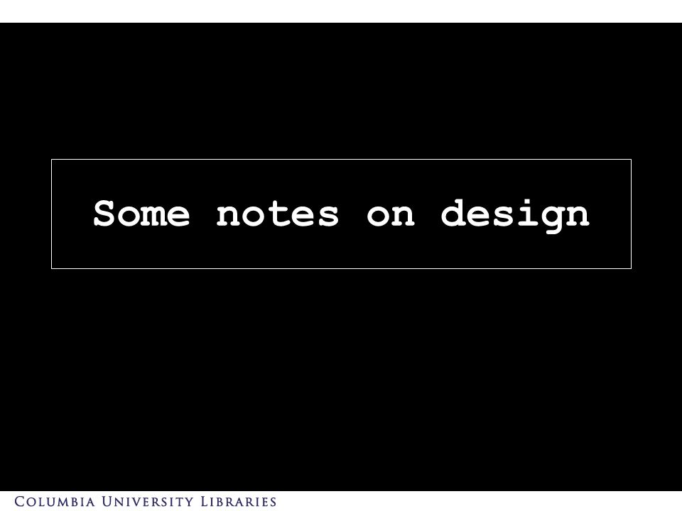 Some notes on design