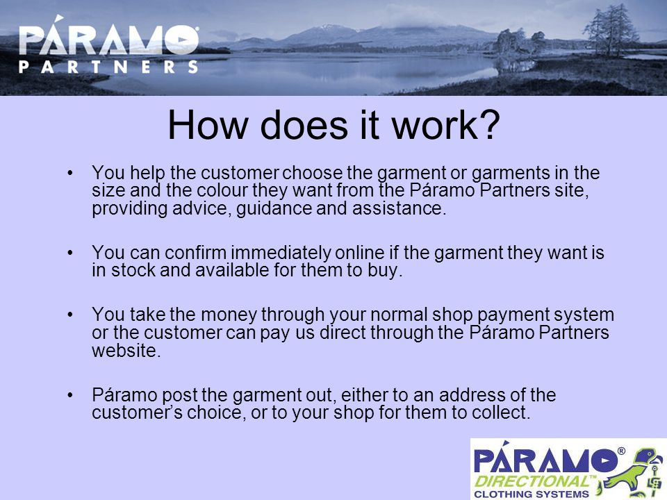 How does it work.If the customer has paid you, Páramo will invoice your account for the £RRP.