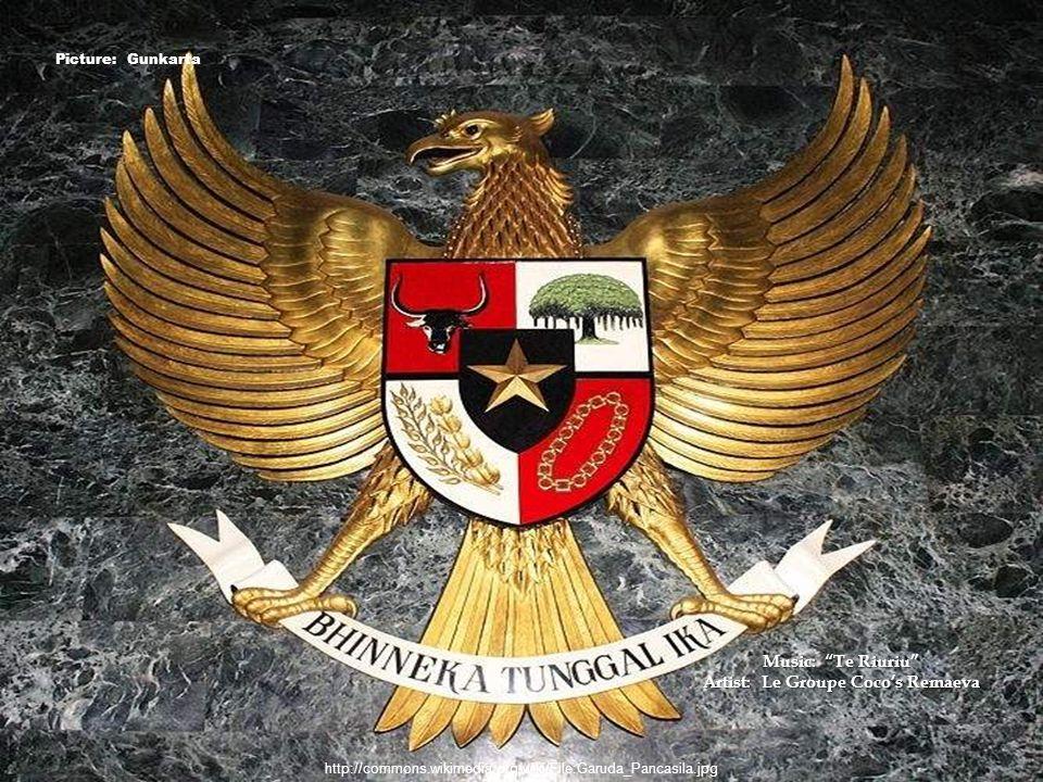 Picture: Gunkarta http://commons.wikimedia.org/wiki/File:Garuda_Pancasila.jpg Music: Te Riuriu Artist: Le Groupe Coco's Remaeva