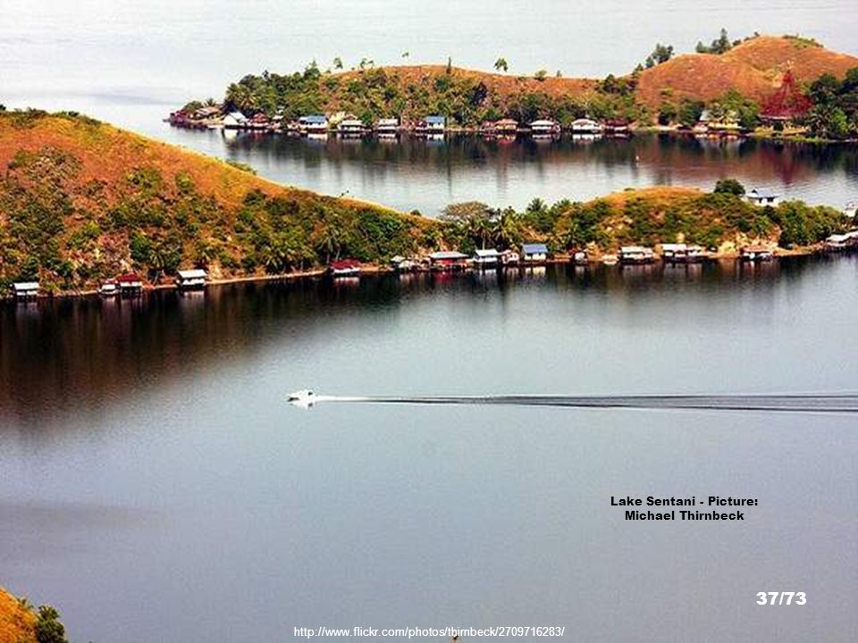 http://www.flickr.com/photos/39295360@N00/2460167955 Lake Sentani - Picture: Michael Thirnbeck 36/73