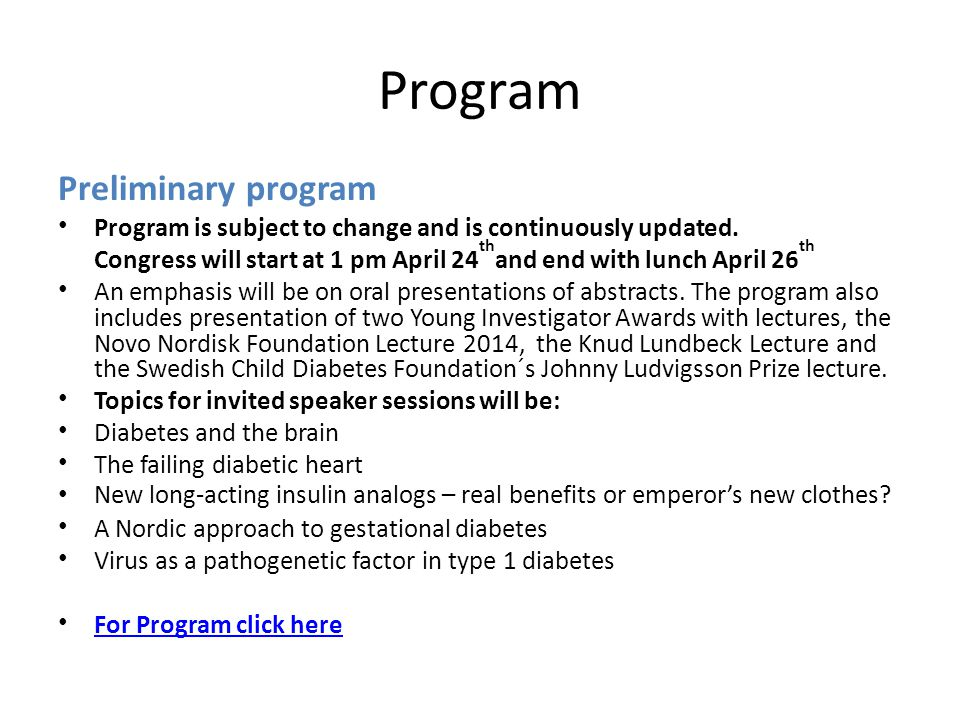Program Preliminary program Program is subject to change and is continuously updated.