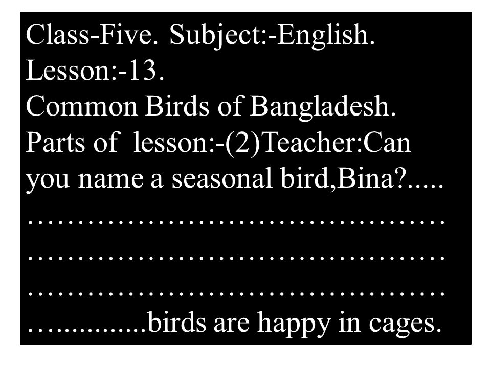 Class-Five. Subject:-English. Lesson:-13. Common Birds of Bangladesh.