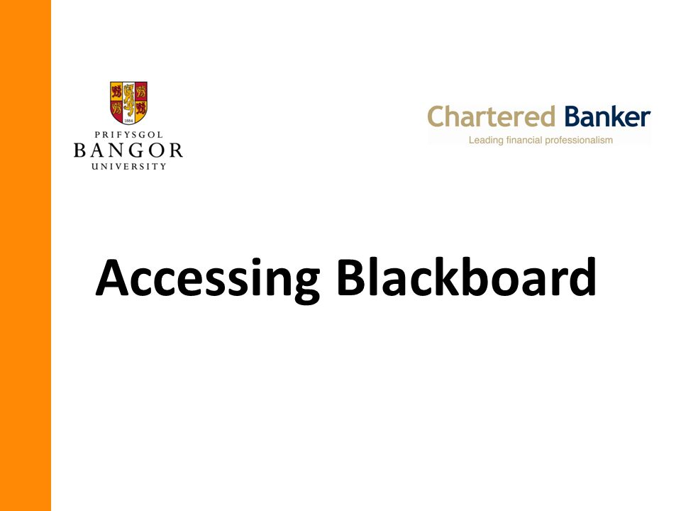 This slide show is designed to help you log into Blackboard for the first time.