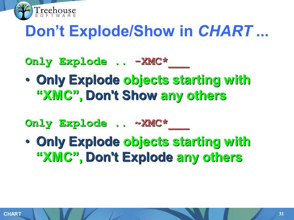 "31 CHART Don't Explode/Show in CHART... Only Explode.. -XMC*___ Only Explode objects starting with ""XMC"", Don't Show any othersOnly Explode objects st"