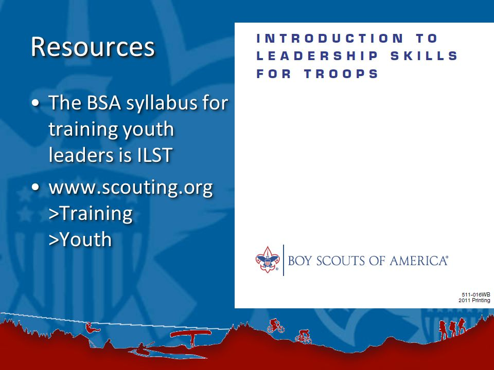 ResourcesResources The BSA syllabus for training youth leaders is ILSTThe BSA syllabus for training youth leaders is ILST   >Training >Youthwww.scouting.org >Training >Youth The BSA syllabus for training youth leaders is ILSTThe BSA syllabus for training youth leaders is ILST   >Training >Youthwww.scouting.org >Training >Youth