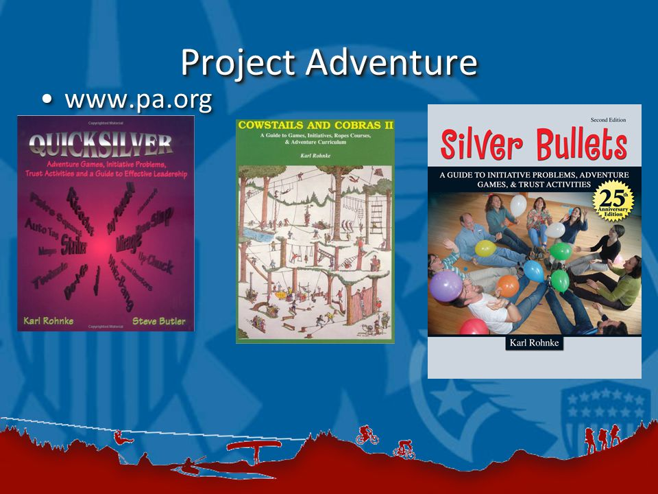 Project Adventure www.pa.orgwww.pa.org
