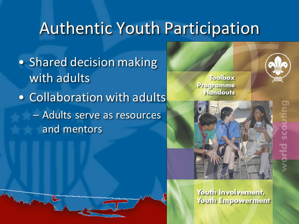 Authentic Youth Participation Shared decision making with adultsShared decision making with adults Collaboration with adultsCollaboration with adults