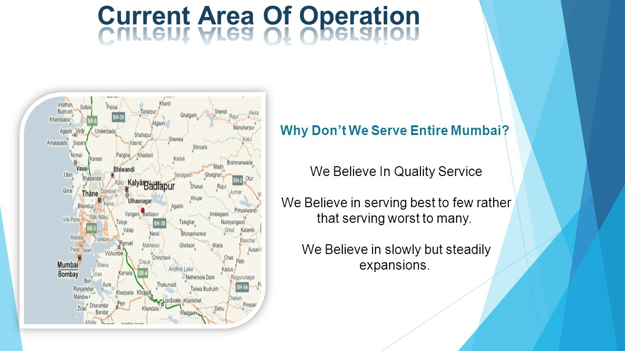 Why Don't We Serve Entire Mumbai.