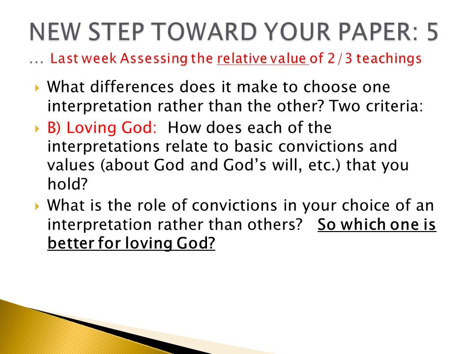  What differences does it make to choose one interpretation rather than the other.