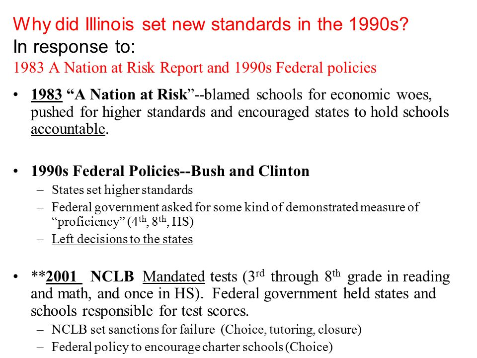 Why did Illinois set new standards in the 1990s.