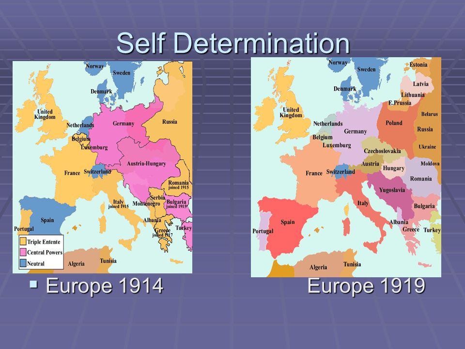 Self Determination  Europe 1914Europe 1919