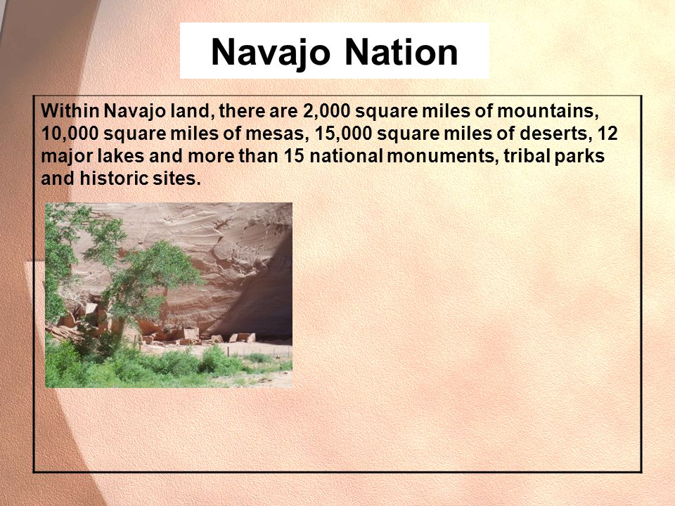 Navajo Nation Navajo…… There are several things that are important.