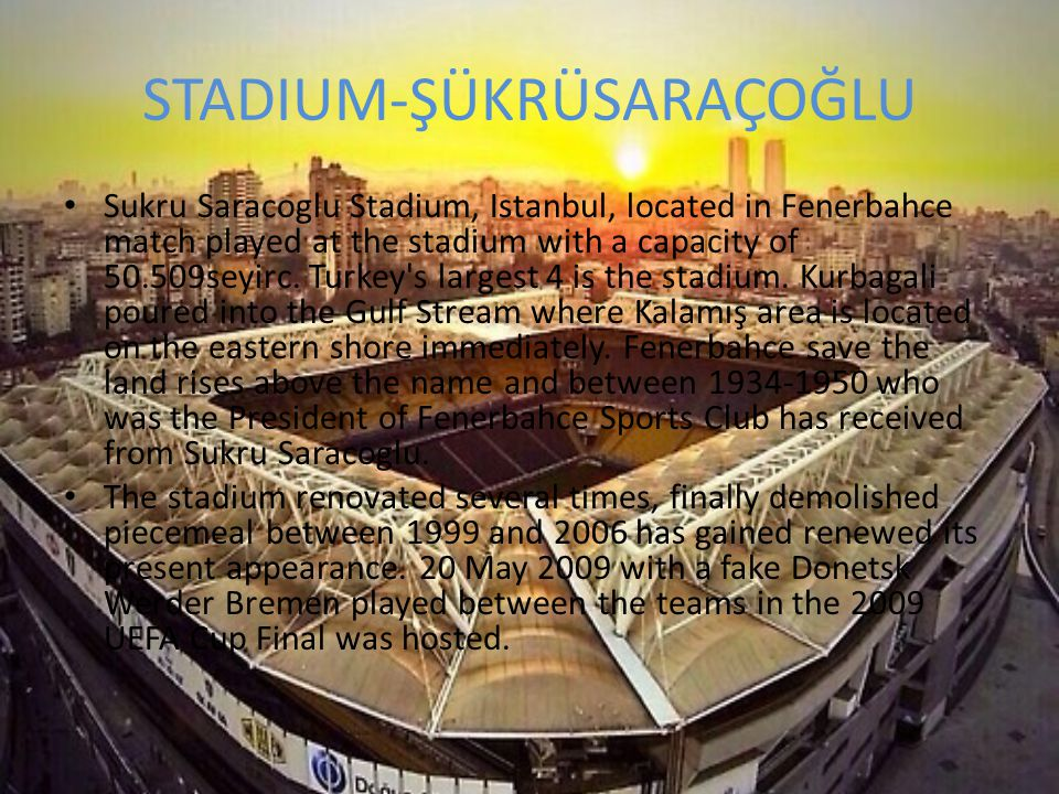 STADIUM-Ülker Sports Arena Ulker Sports Arena, Fenerbahce Ulker Sports Club has been named as the main sponsor.