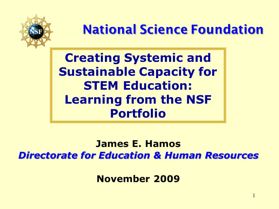 1 National Science Foundation James E.