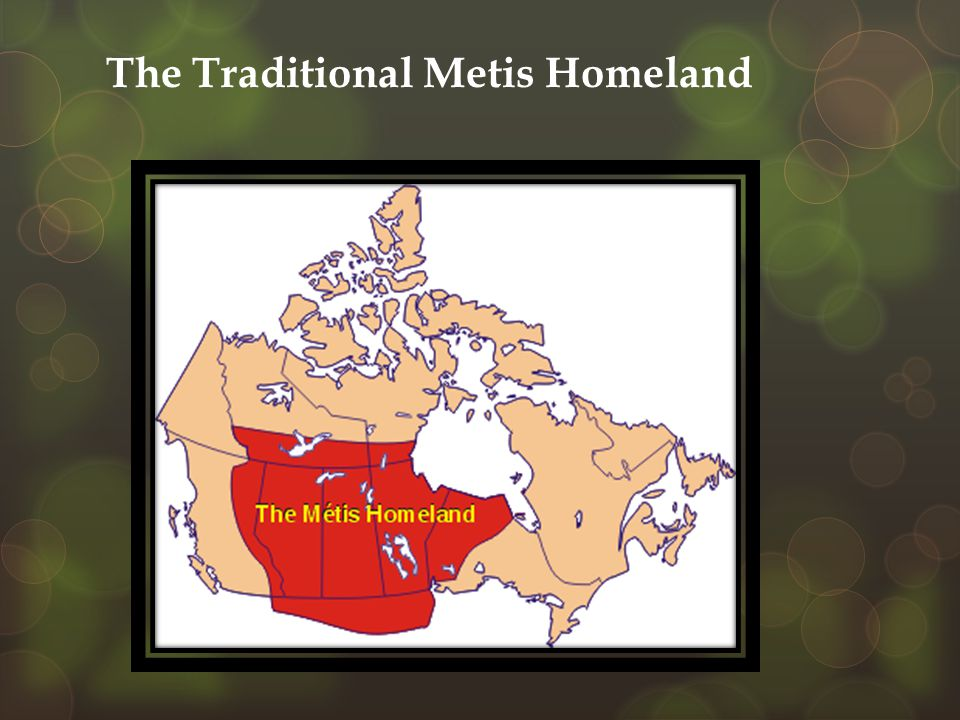 The Traditional Metis Homeland