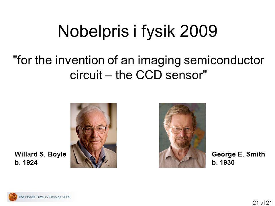 21 af 21 Nobelpris i fysik 2009