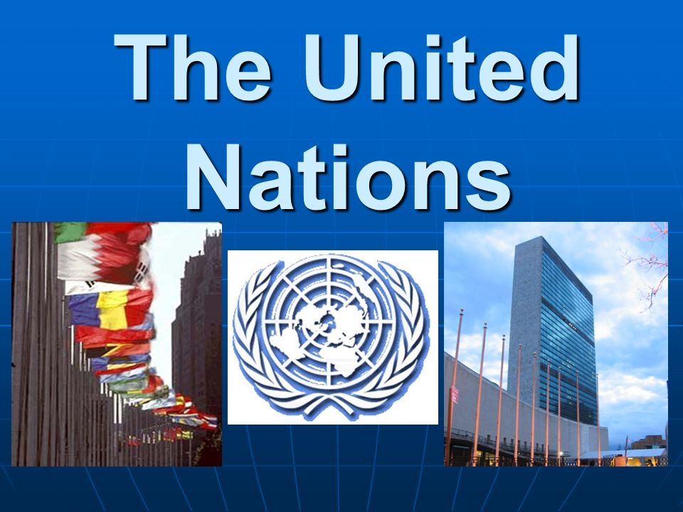 Why do we have the UN.