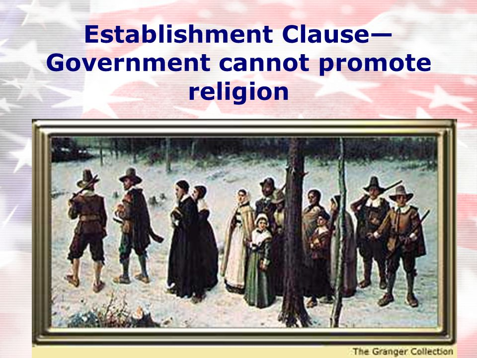 "Freedom of Religion ""Congress shall make no law respecting an establishment of religion or prohibiting the free exercise there of"" Two clauses:  Esta"