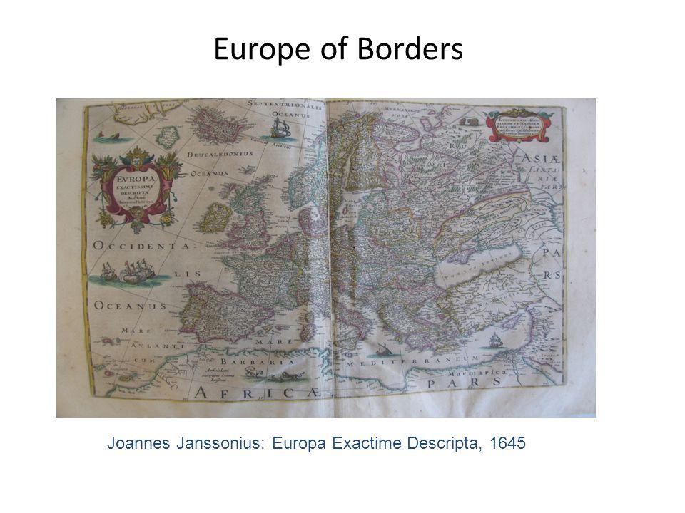 Europe of Borders Joannes Janssonius: Europa Exactime Descripta, 1645