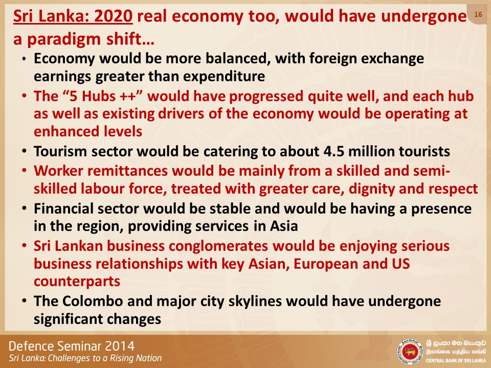 Sri Lanka: 2020 real economy too, would have undergone a paradigm shift… Economy would be more balanced, with foreign exchange earnings greater than e