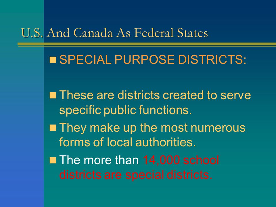 U.S. And Canada As Federal States In Connecticut and Rhode Island their counties have been deprived of all functions so that they are mere statistical