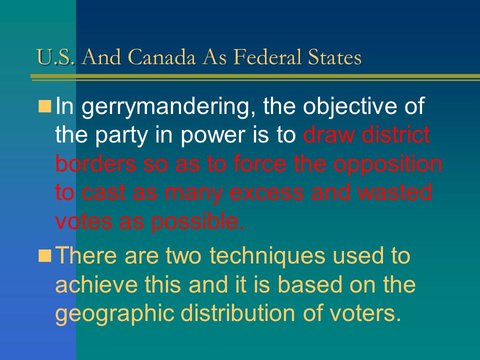 U.S.And Canada As Federal States Excess votes are those cast above what is expected to win.