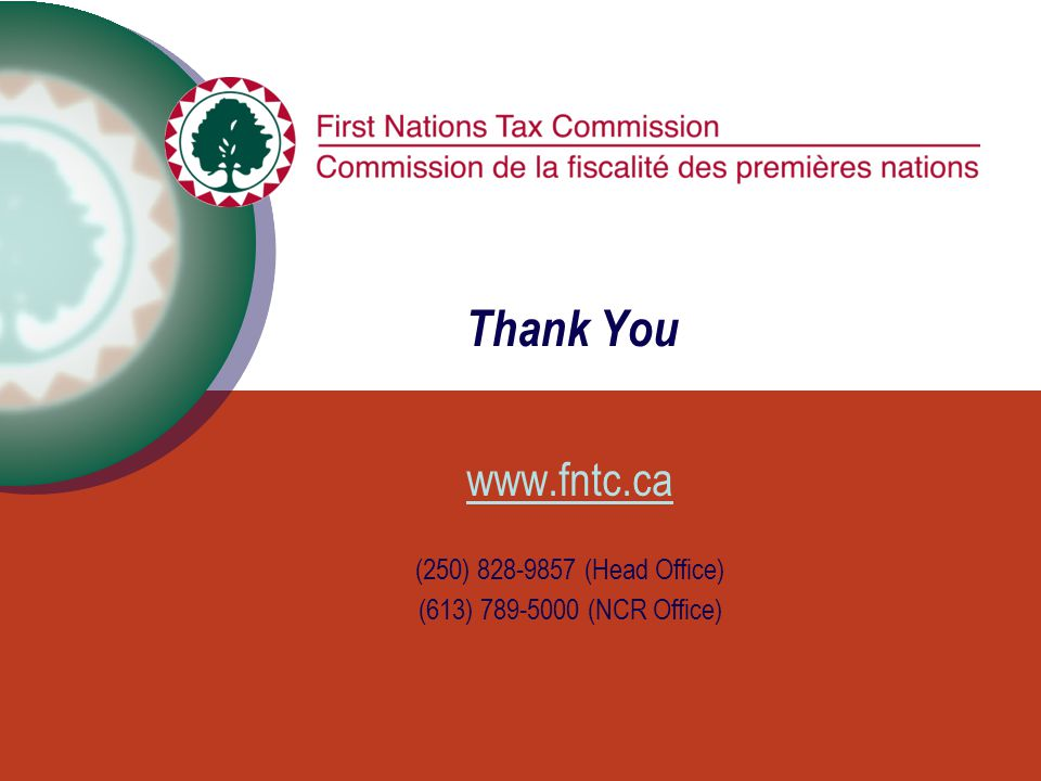 Thank You www.fntc.ca (250) 828-9857 (Head Office) (613) 789-5000 (NCR Office)