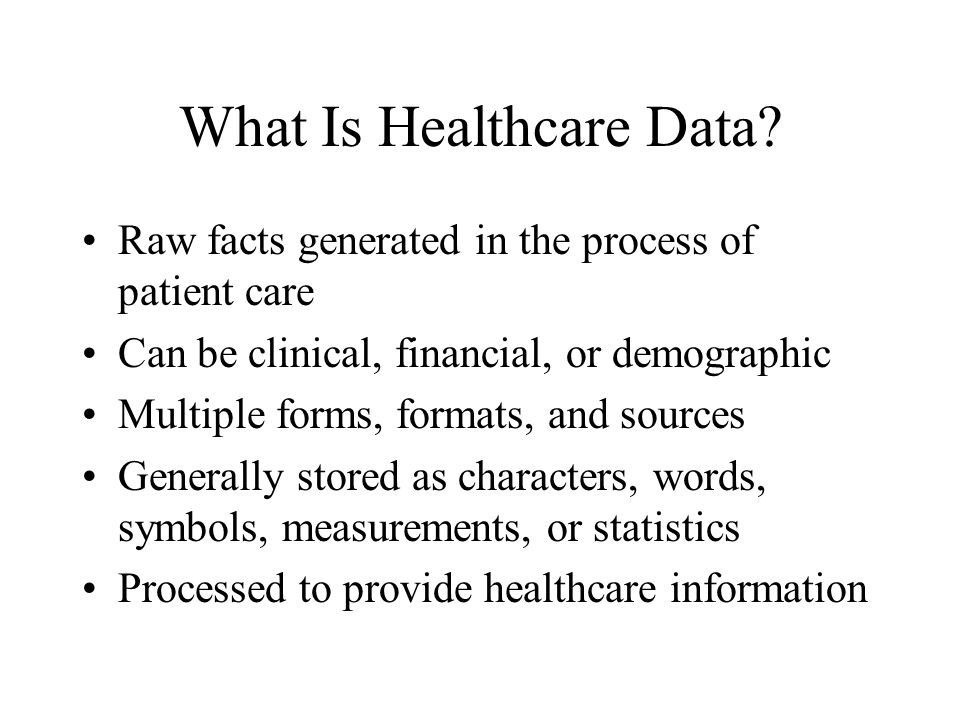 What Is Healthcare Data.