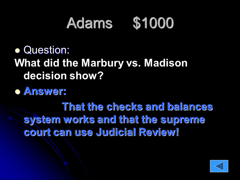 Adams $1000 Question: Question: What did the Marbury vs.
