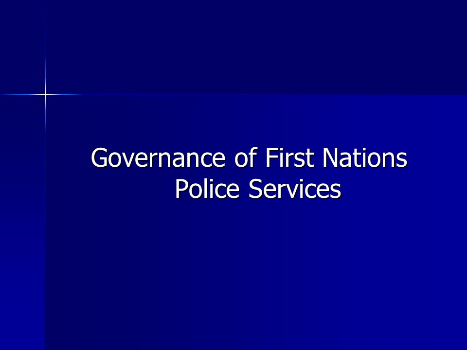 Governance of First Nations Police Services