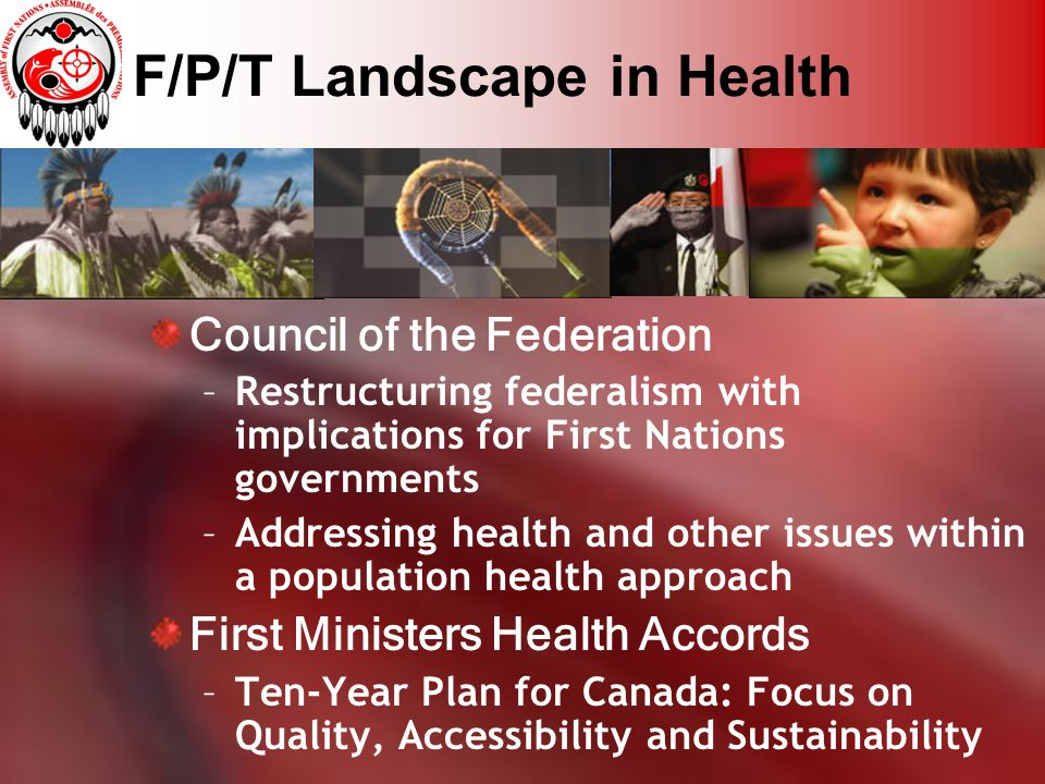 First Nations Health Action Plan: Non-Insured Health Benefits (ctd) Building Blocks: 1.Clear mandate and policies; 2.Reasonable rate of annual growth; 3.Ensuring needs-based eligibility criteria; 4.Transparency in Federal Corporate Administration Expenses; 5.Tri-partite service agreements; 6.First Nations Charter of Rights and Responsibilities; 7.Linkages with community-based programming; 8.First Nations Health Reporting Framework.