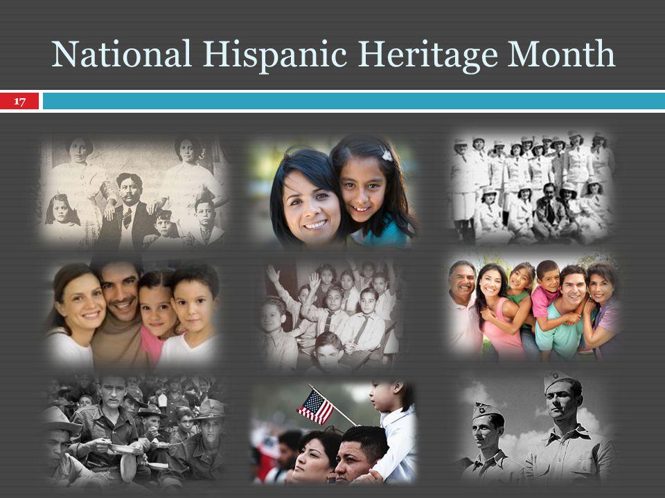 17 National Hispanic Heritage Month