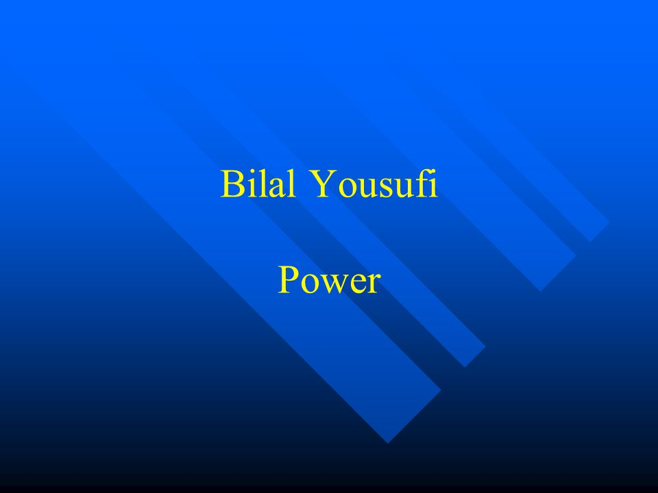 Bilal Yousufi Power