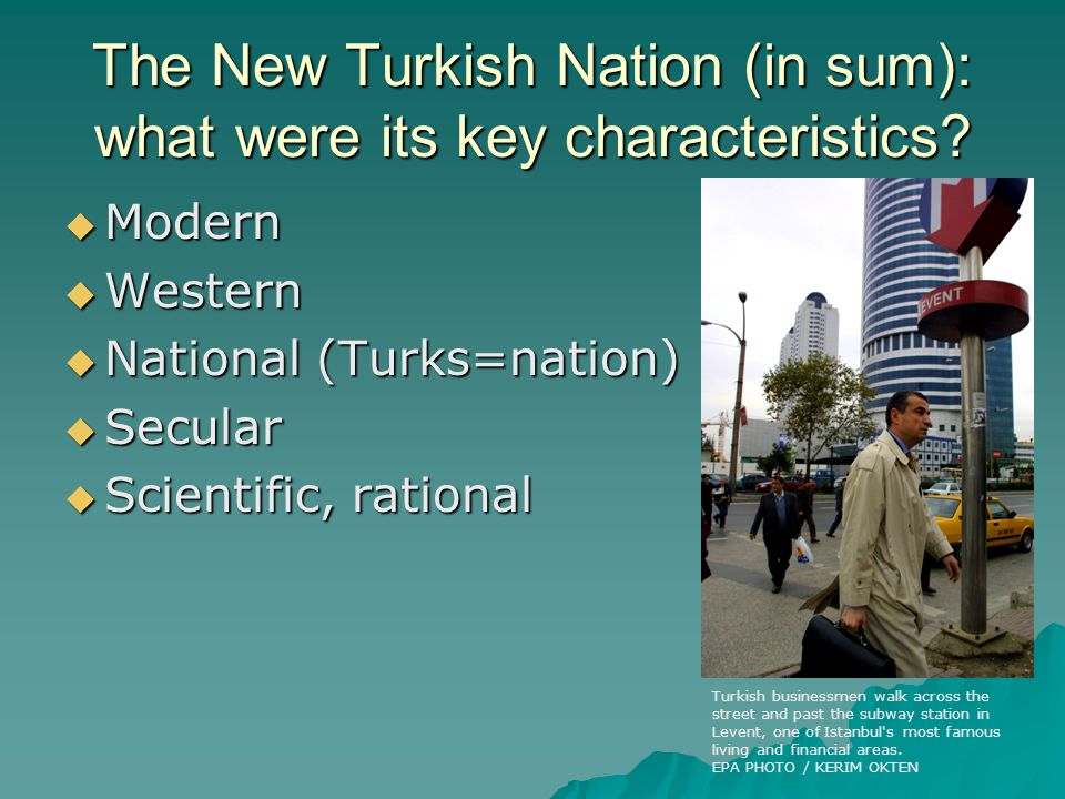 The New Turkish nation: Who & what didn't belong.