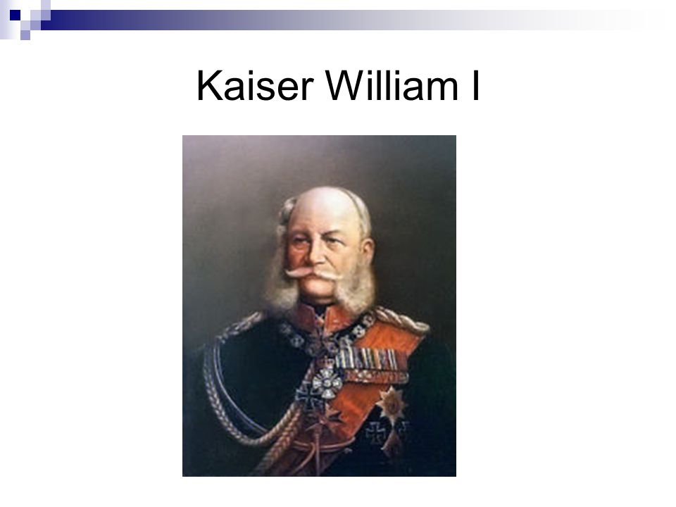 Kaiser William I