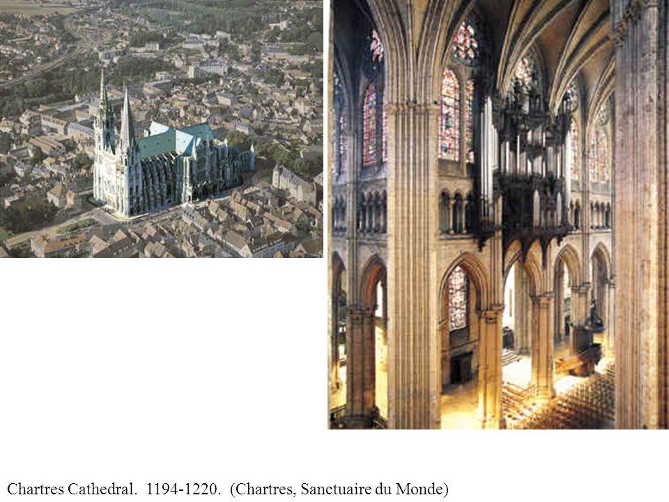 Chartres Cathedral. 1194-1220. (Chartres, Sanctuaire du Monde)
