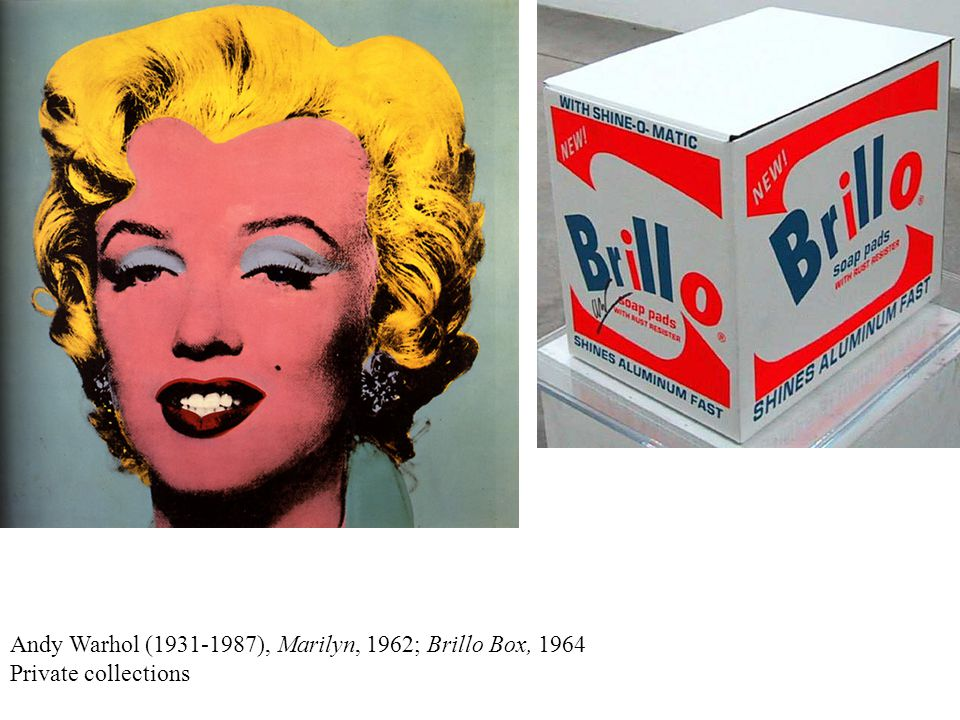 Andy Warhol (1931-1987), Marilyn, 1962; Brillo Box, 1964 Private collections